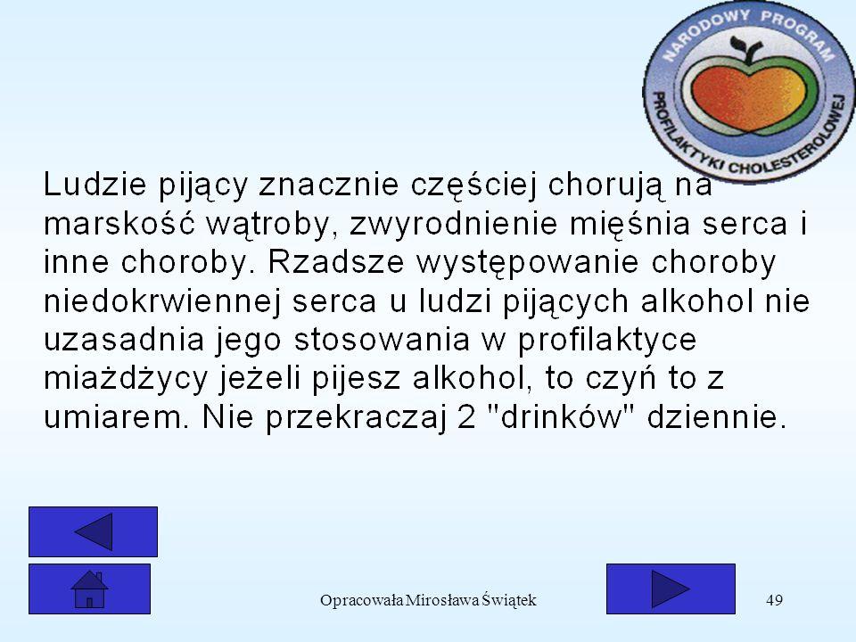Opracowała Mirosława Świątek49