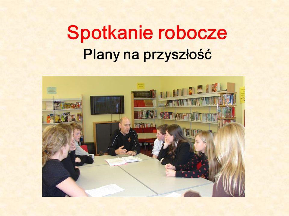 Spotkanie robocze Plany na przyszłość