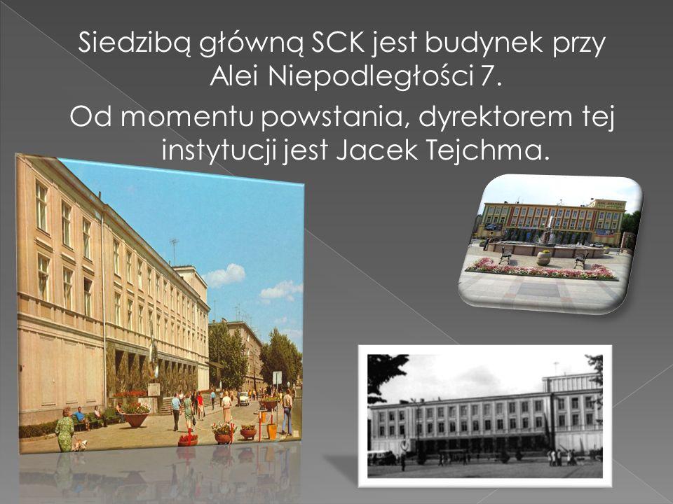 Siedzibą główną SCK jest budynek przy Alei Niepodległości 7. Od momentu powstania, dyrektorem tej instytucji jest Jacek Tejchma.