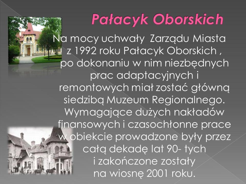 Na mocy uchwały Zarządu Miasta z 1992 roku Pałacyk Oborskich, po dokonaniu w nim niezbędnych prac adaptacyjnych i remontowych miał zostać główną siedz