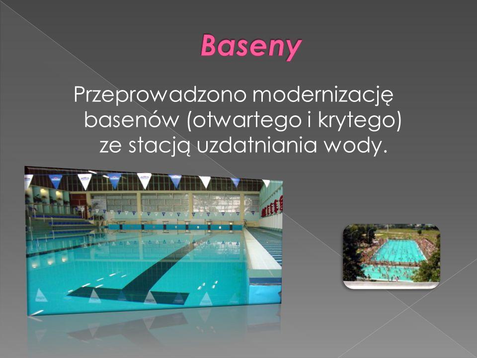 Przeprowadzono modernizację basenów (otwartego i krytego) ze stacją uzdatniania wody.