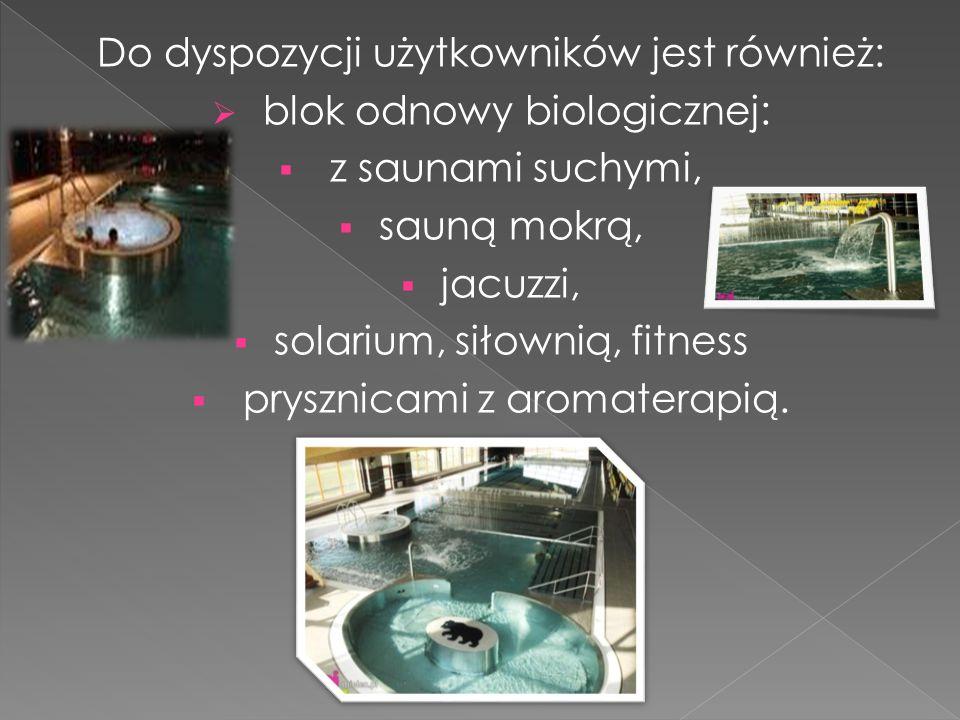 Do dyspozycji użytkowników jest również: blok odnowy biologicznej: z saunami suchymi, sauną mokrą, jacuzzi, solarium, siłownią, fitness prysznicami z
