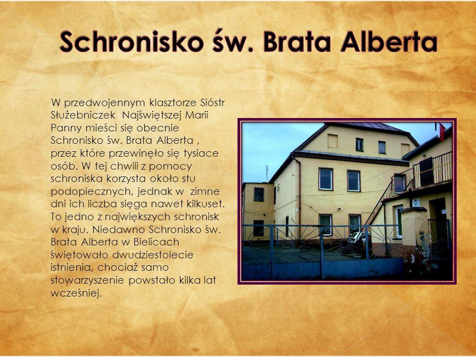 W przedwojennym klasztorze Sióstr Służebniczek Najświętszej Marii Panny mieści się obecnie Schronisko św. Brata Alberta, przez które przewinęło się ty