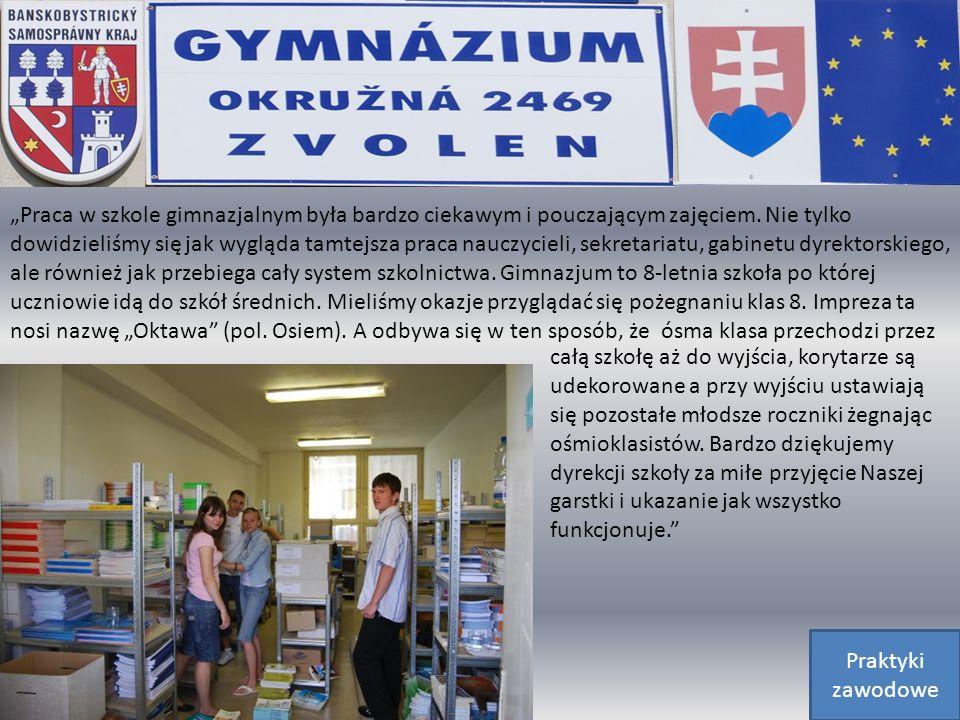 Praca w szkole gimnazjalnym była bardzo ciekawym i pouczającym zajęciem.