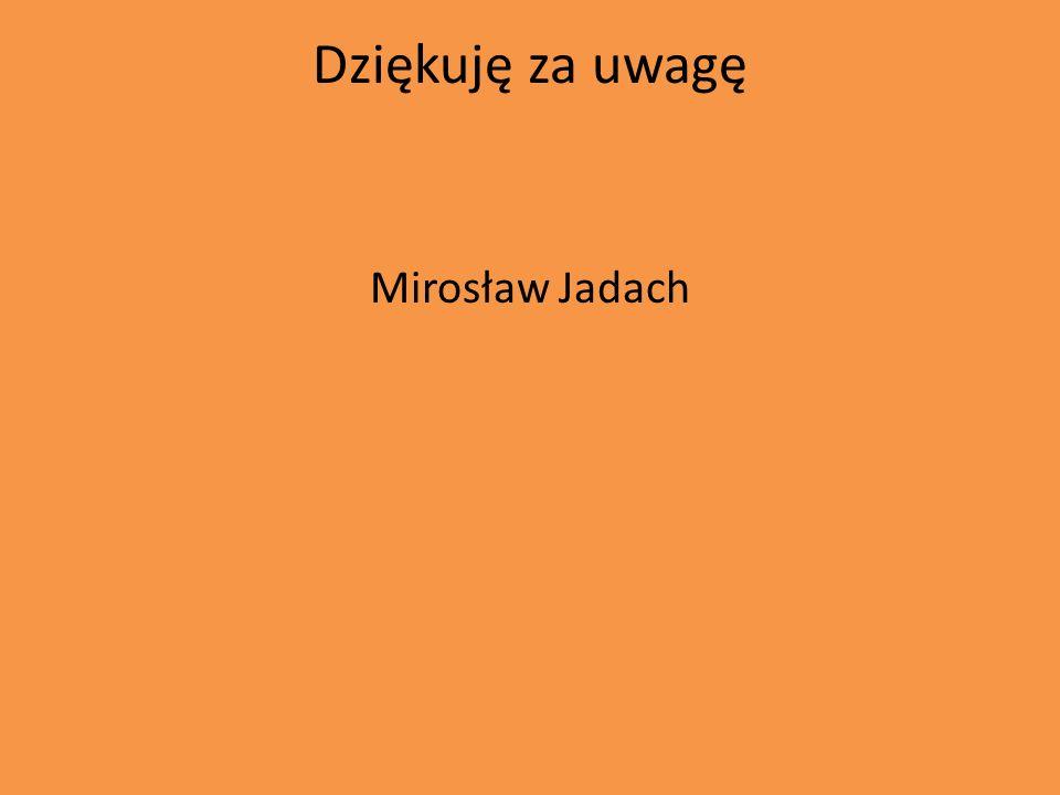 Dziękuję za uwagę Mirosław Jadach