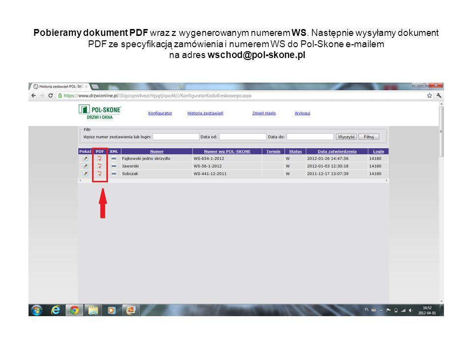 Pobieramy dokument PDF wraz z wygenerowanym numerem WS. Następnie wysyłamy dokument PDF ze specyfikacją zamówienia i numerem WS do Pol-Skone e-mailem