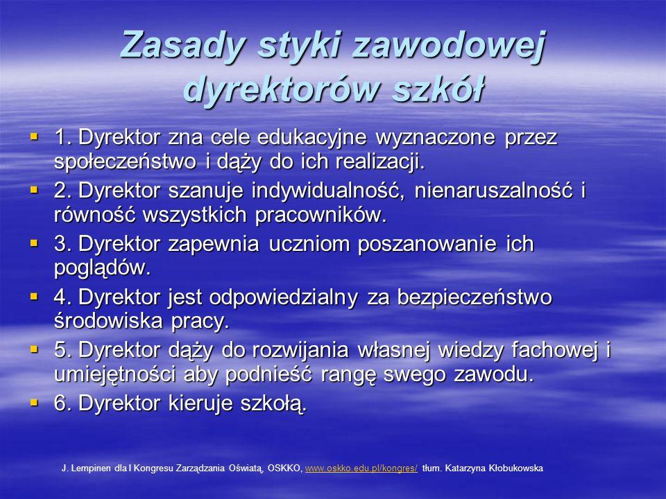 Zasady styki zawodowej dyrektorów szkół 1.