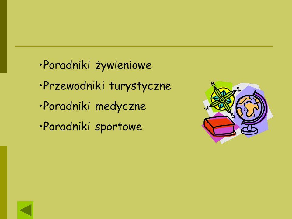 Poradniki żywieniowe Przewodniki turystyczne Poradniki medyczne Poradniki sportowe