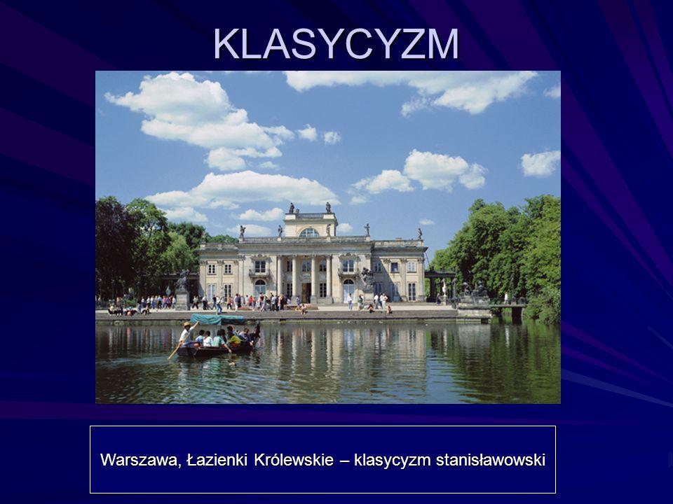 Warszawa, Łazienki Królewskie – klasycyzm stanisławowski KLASYCYZM