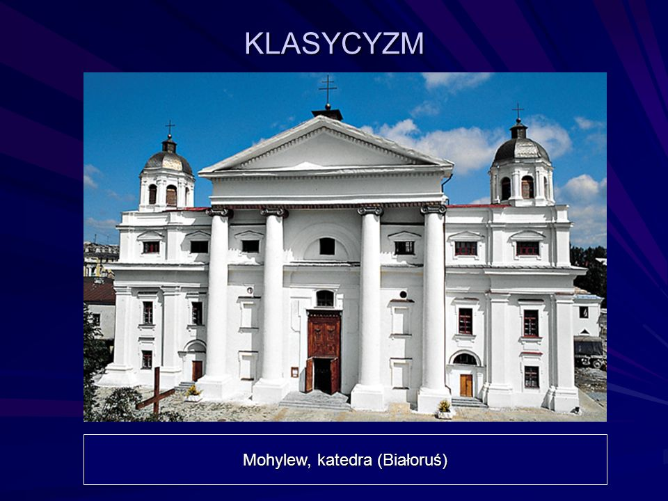 KLASYCYZM Mohylew, katedra (Białoruś)