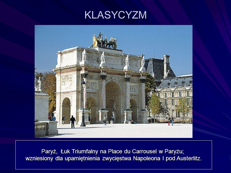 KLASYCYZM Paryż, Łuk Triumfalny na Place du Carrousel w Paryżu; wzniesiony dla upamiętnienia zwycięstwa Napoleona I pod Austerlitz.