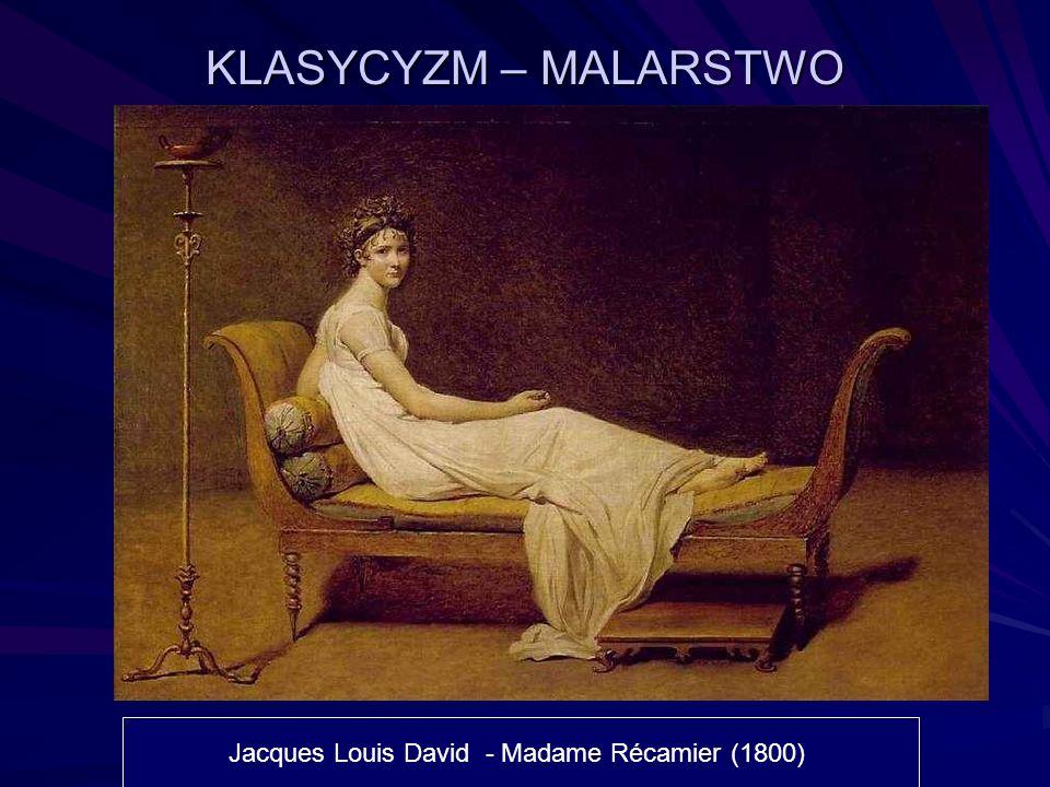 KLASYCYZM – MALARSTWO Jacques Louis David - Madame Récamier (1800)