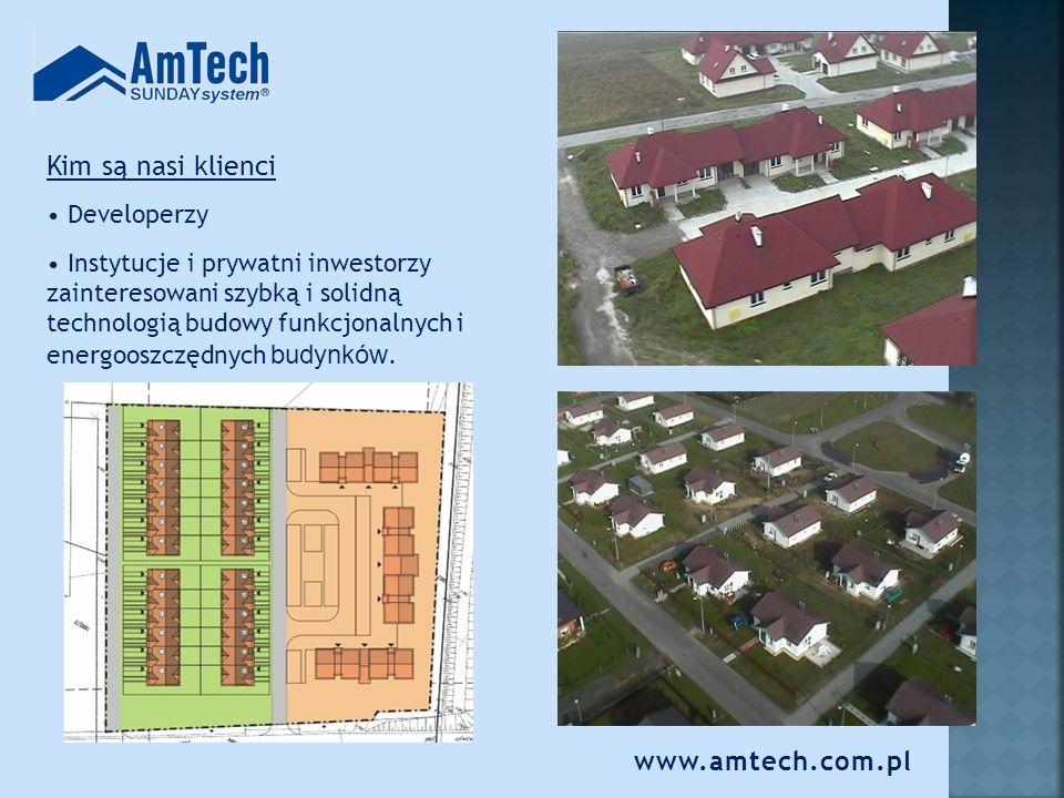 www.amtech.com.pl Firma AmTech wykonuje: domy jednorodzinne budynki socjalne nadbudowy hotele budynki komercyjne ściany osłonowe stropy systemowe indywidualne projekty Oferujemy także licencję technologii SUNDAYsystem TM.