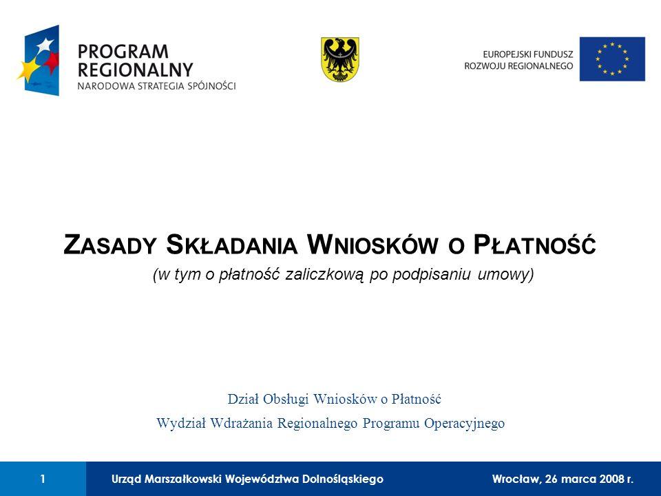 Urząd Marszałkowski Województwa Dolnośląskiego27 lutego 2008 r. 1 01 Urząd Marszałkowski Województwa Dolnośląskiego1Wrocław, 26 marca 2008 r. Z ASADY