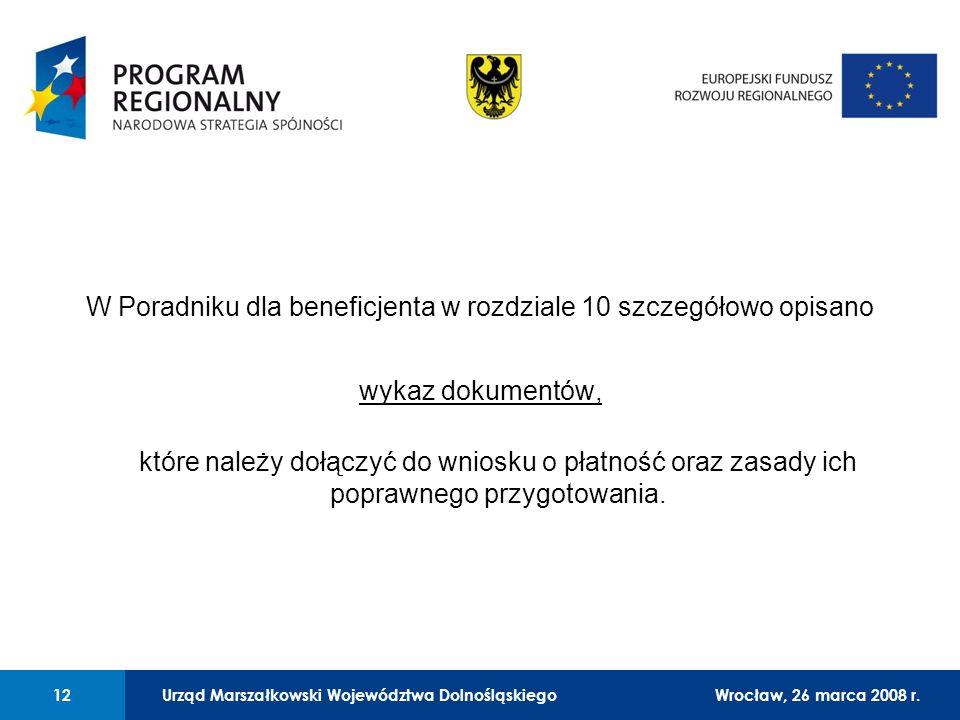 Urząd Marszałkowski Województwa Dolnośląskiego27 lutego 2008 r. 12 01 Urząd Marszałkowski Województwa Dolnośląskiego12Wrocław, 26 marca 2008 r. W Pora