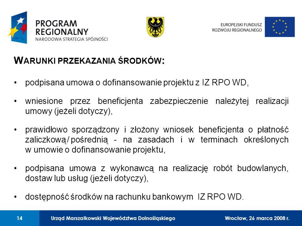 Urząd Marszałkowski Województwa Dolnośląskiego27 lutego 2008 r. 14 01 Urząd Marszałkowski Województwa Dolnośląskiego14Wrocław, 26 marca 2008 r. W ARUN