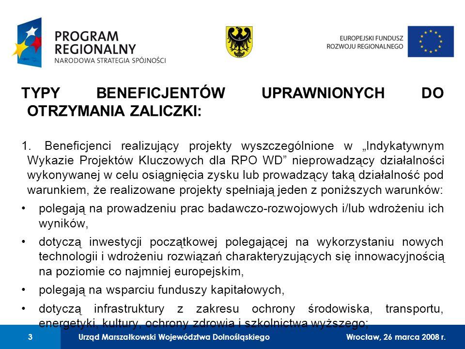Urząd Marszałkowski Województwa Dolnośląskiego27 lutego 2008 r. 3 01 Urząd Marszałkowski Województwa Dolnośląskiego3Wrocław, 26 marca 2008 r. TYPY BEN