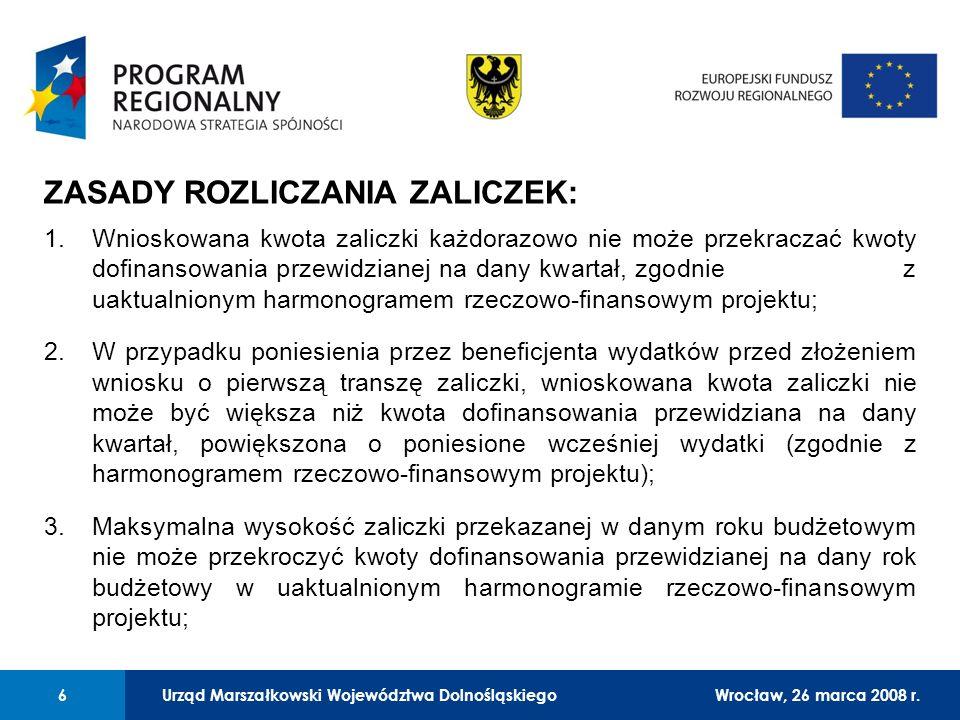 Urząd Marszałkowski Województwa Dolnośląskiego27 lutego 2008 r. 6 01 Urząd Marszałkowski Województwa Dolnośląskiego6Wrocław, 26 marca 2008 r. ZASADY R