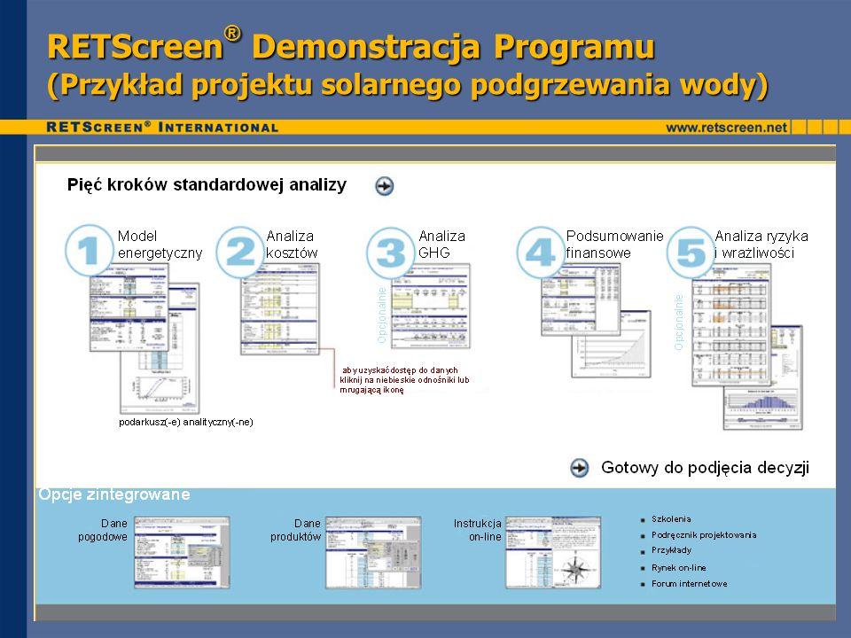 RETScreen ® Demonstracja Programu (Przykład projektu solarnego podgrzewania wody)