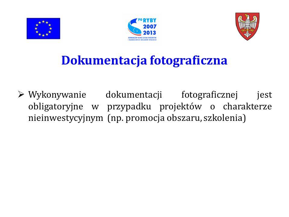 Wykonywanie dokumentacji fotograficznej jest obligatoryjne w przypadku projektów o charakterze nieinwestycyjnym (np.