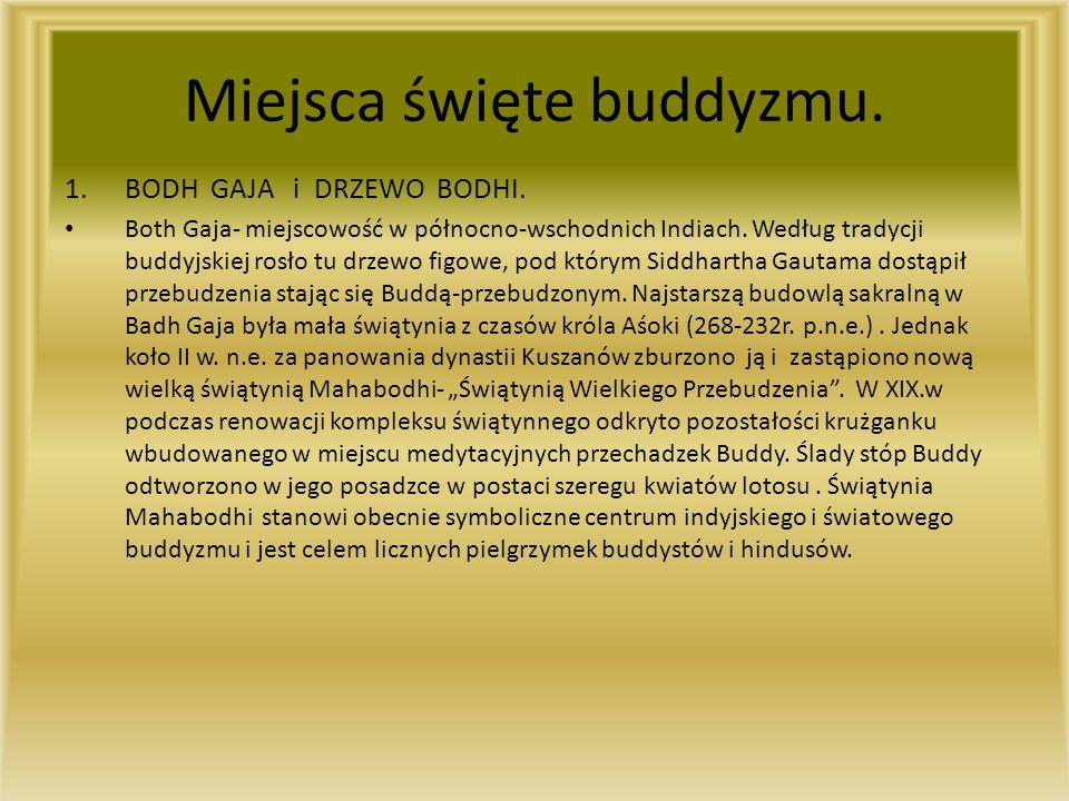Miejsca święte buddyzmu.1.BODH GAJA i DRZEWO BODHI.