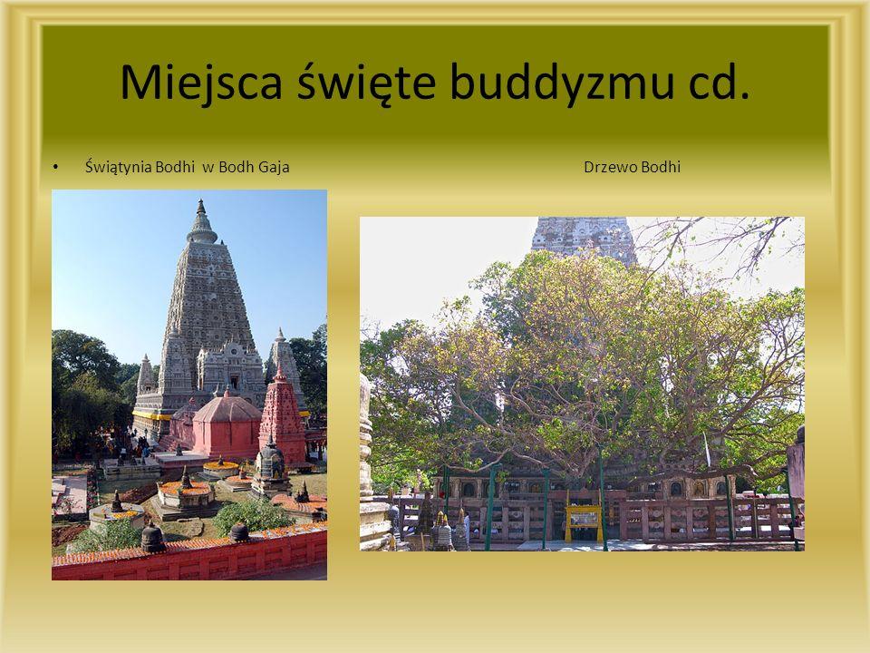 Miejsca święte buddyzmu cd. Świątynia Bodhi w Bodh Gaja Drzewo Bodhi