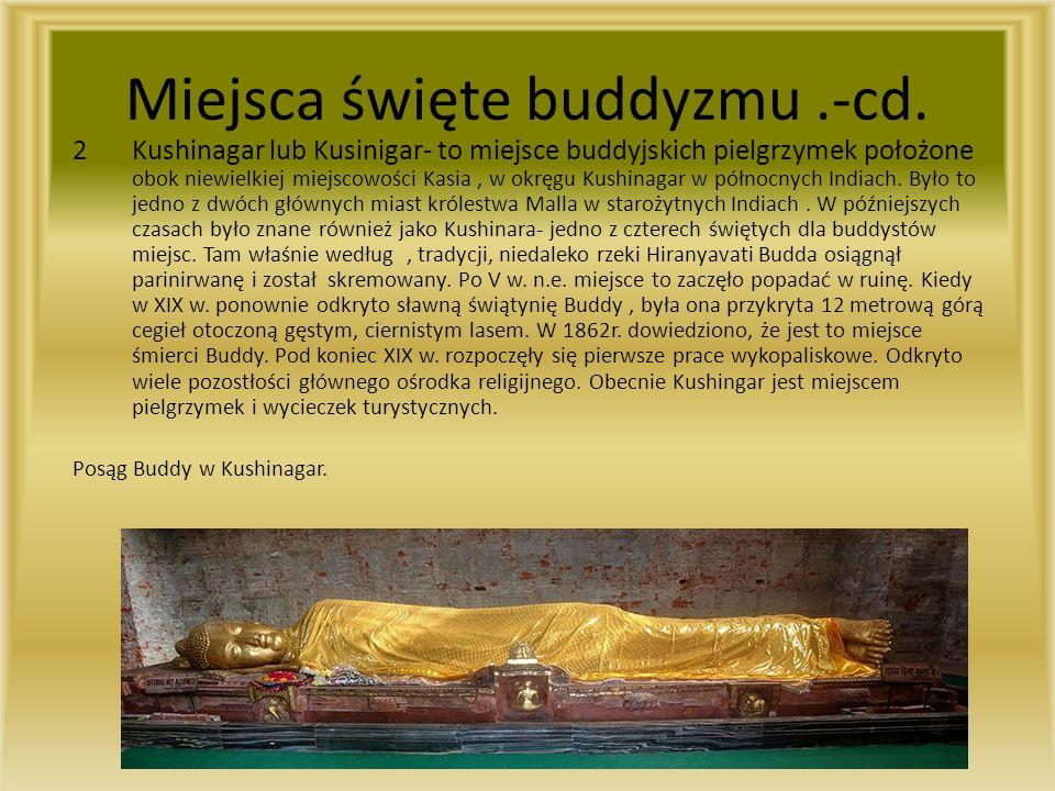 Miejsca święte buddyzmu.-cd.