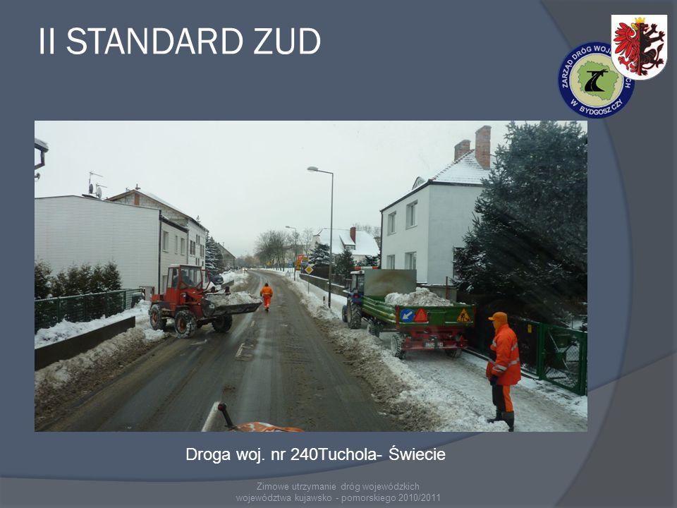 Zimowe utrzymanie dróg wojewódzkich województwa kujawsko - pomorskiego 2010/2011 III Standard Zimowego Utrzymania Dróg – 482,373 km Do III standardu zimowego utrzymania zaliczono drogi o SRD od 4000 do 2000 poj/dobę.
