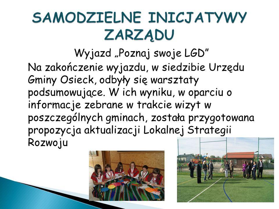 Wyjazd Poznaj swoje LGD Na zakończenie wyjazdu, w siedzibie Urzędu Gminy Osieck, odbyły się warsztaty podsumowujące.