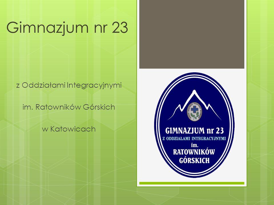 Gimnazjum nr 23 z Oddziałami Integracyjnymi im. Ratowników Górskich w Katowicach