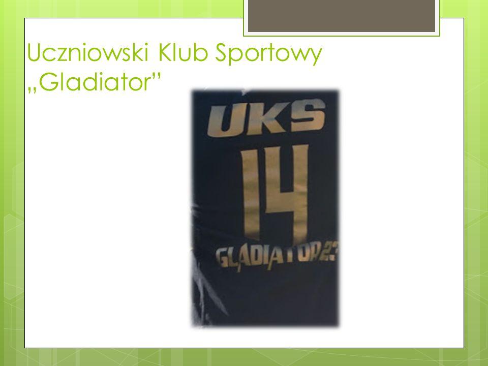 Uczniowski Klub Sportowy Gladiator
