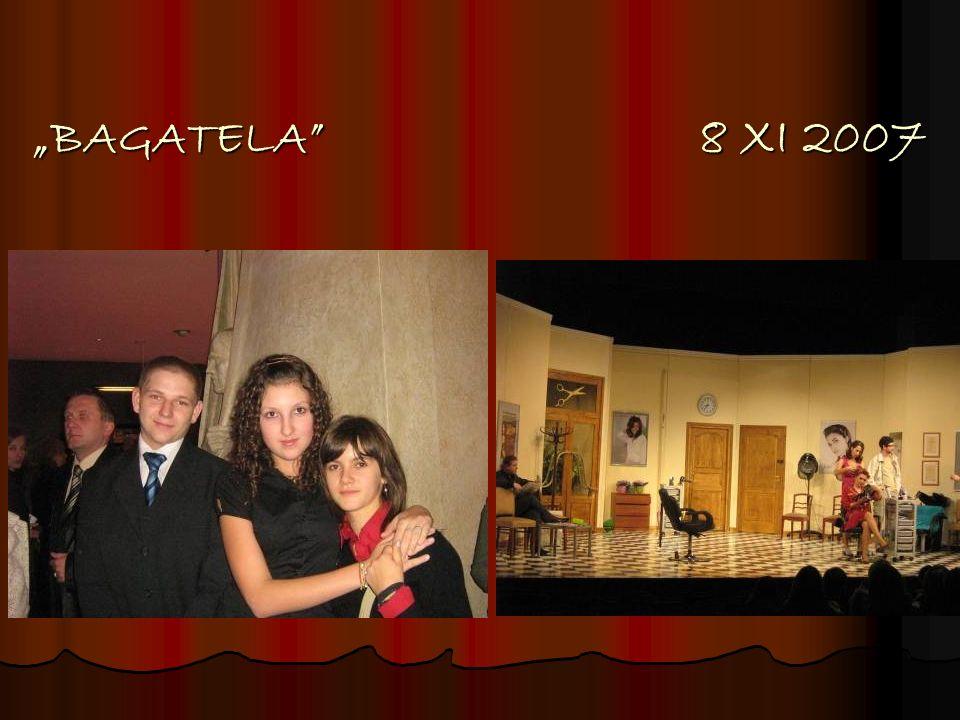 BAGATELA 8 XI 2007