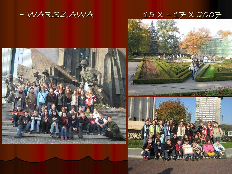 - WARSZAWA 15 X – 17 X 2007 - WARSZAWA 15 X – 17 X 2007