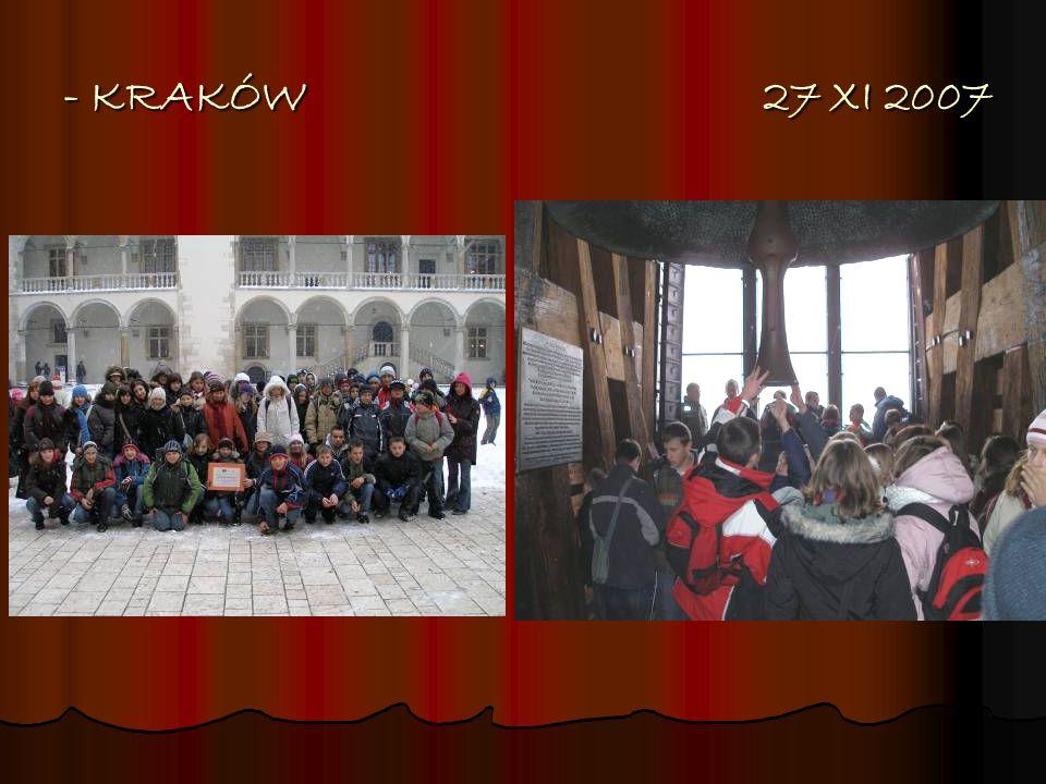 - KRAKÓW 27 XI 2007 - KRAKÓW 27 XI 2007
