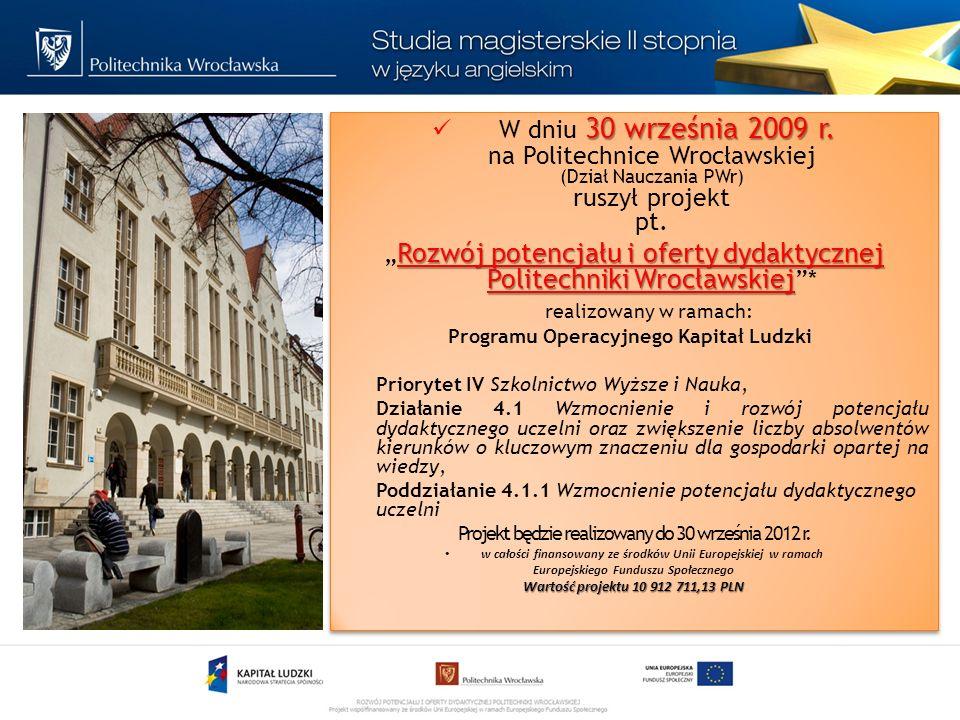 Więcej informacji o projekcie: biurze projektu Politechnika Wrocławska budynek b-1, ul.