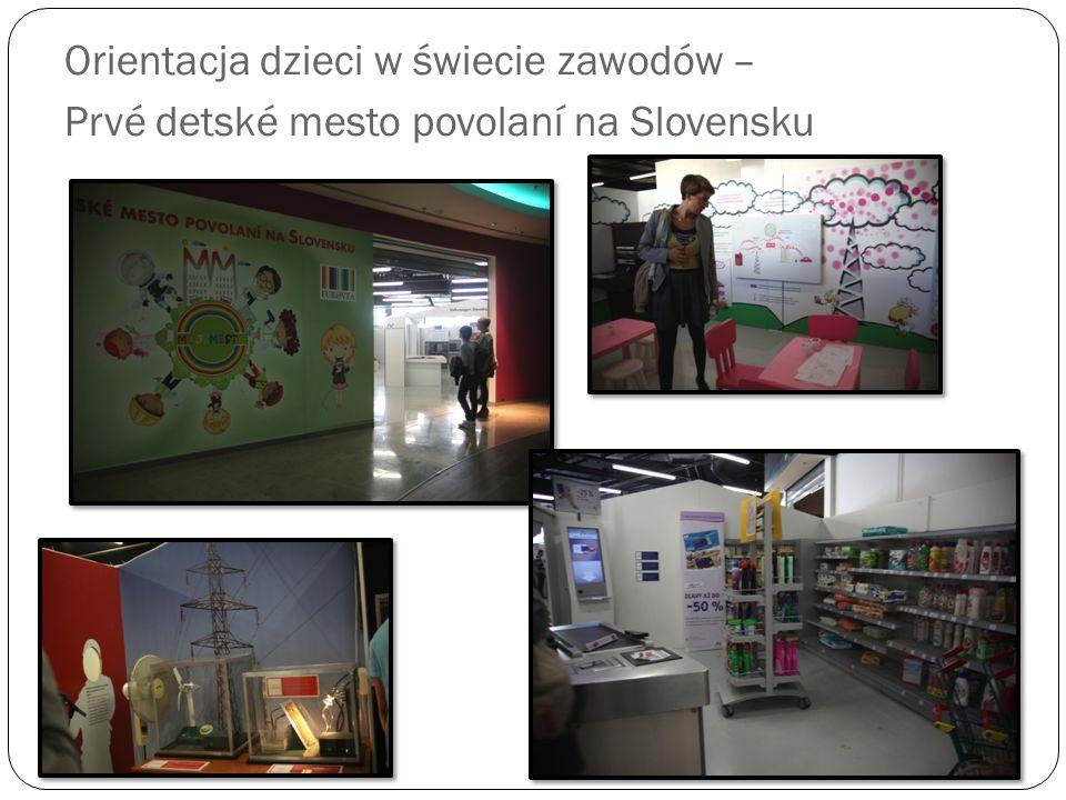 Orientacja dzieci w świecie zawodów – Prvé detské mesto povolaní na Slovensku