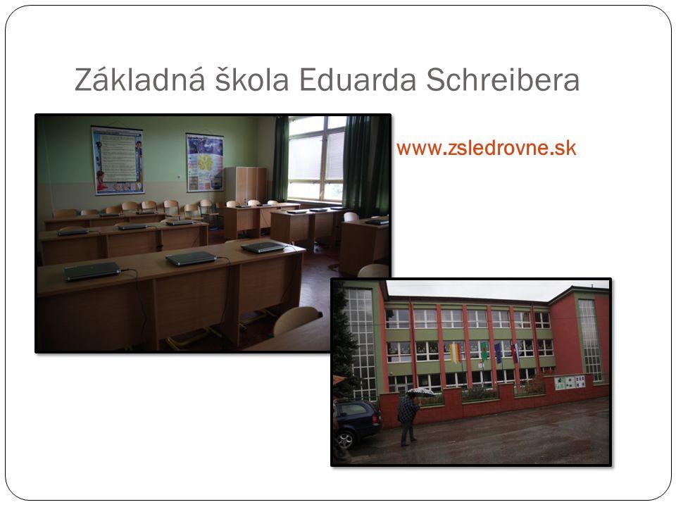Základná škola Eduarda Schreibera www.zsledrovne.sk