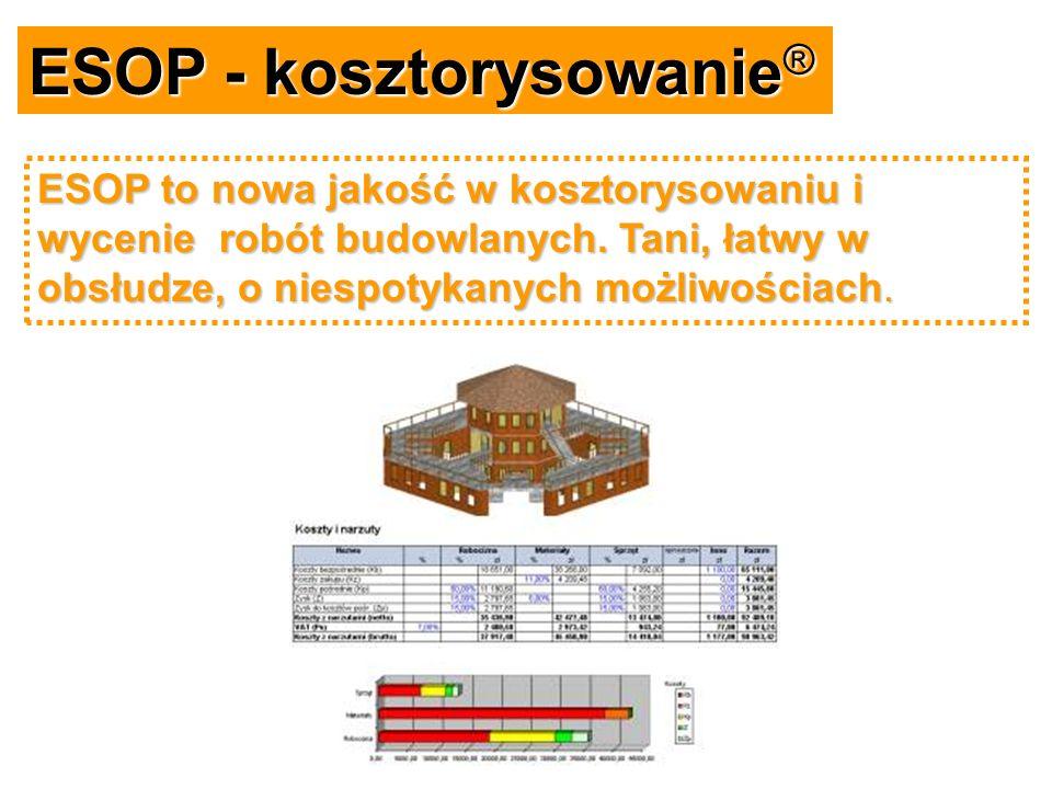 ESOP - kosztorysowanie® ESOP to nowa jakość w kosztorysowaniu i wycenie robót budowlanych. Tani, łatwy w obsłudze, o niespotykanych możliwościach.