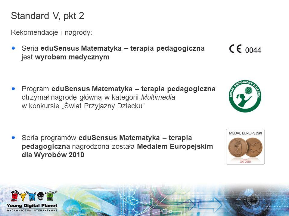Rekomendacje i nagrody: Seria eduSensus Matematyka – terapia pedagogiczna jest wyrobem medycznym Program eduSensus Matematyka – terapia pedagogiczna o
