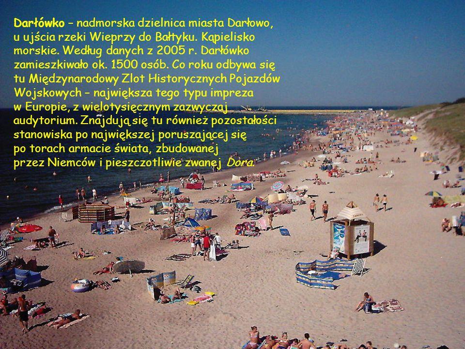 Darłówko – nadmorska dzielnica miasta Darłowo, u ujścia rzeki Wieprzy do Bałtyku. Kąpielisko morskie. Według danych z 2005 r. Darłówko zamieszkiwało o