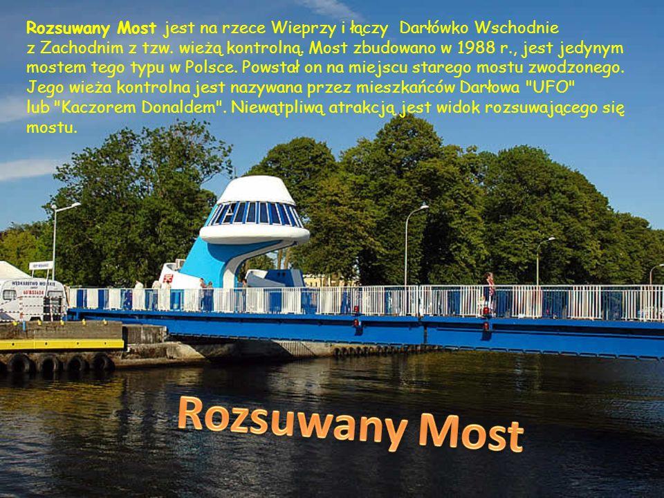 Rozsuwany Most jest na rzece Wieprzy i łączy Darłówko Wschodnie z Zachodnim z tzw. wieżą kontrolną. Most zbudowano w 1988 r., jest jedynym mostem tego