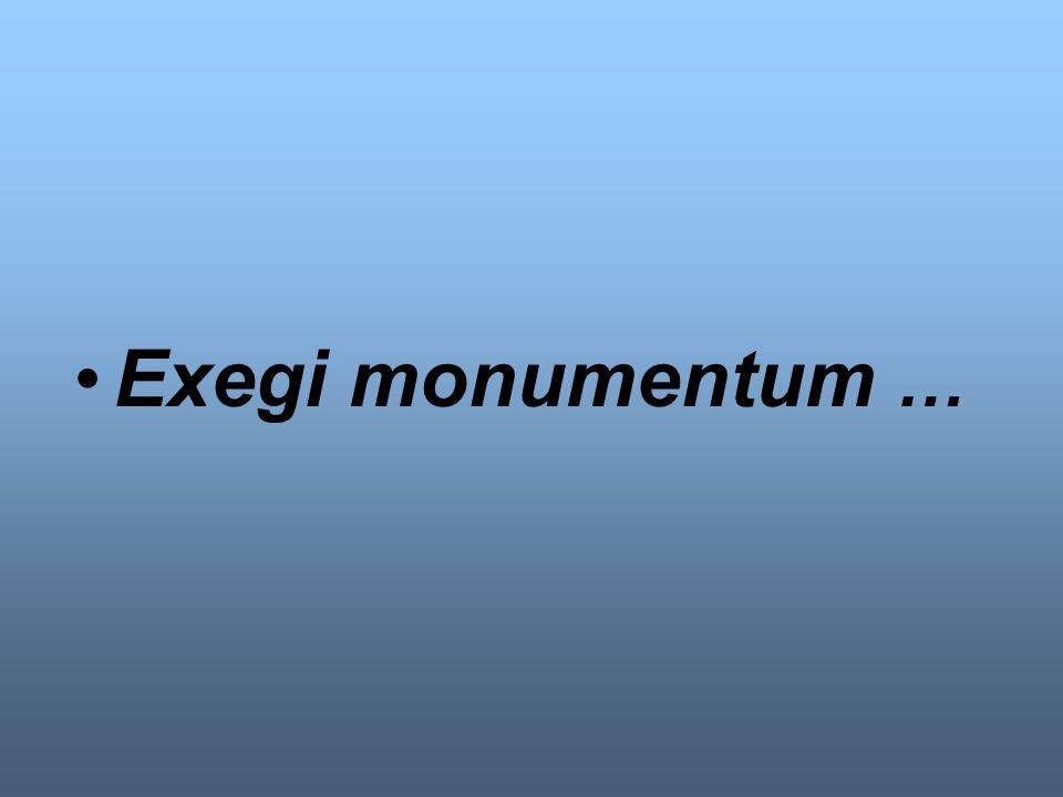 Exegi monumentum …