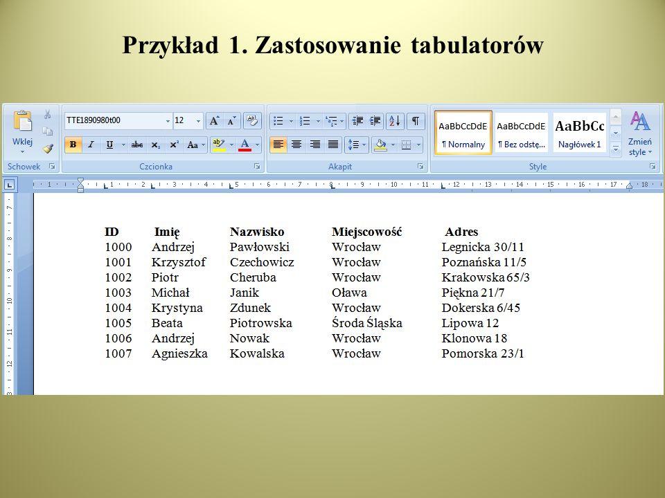 Przykład 1. Zastosowanie tabulatorów