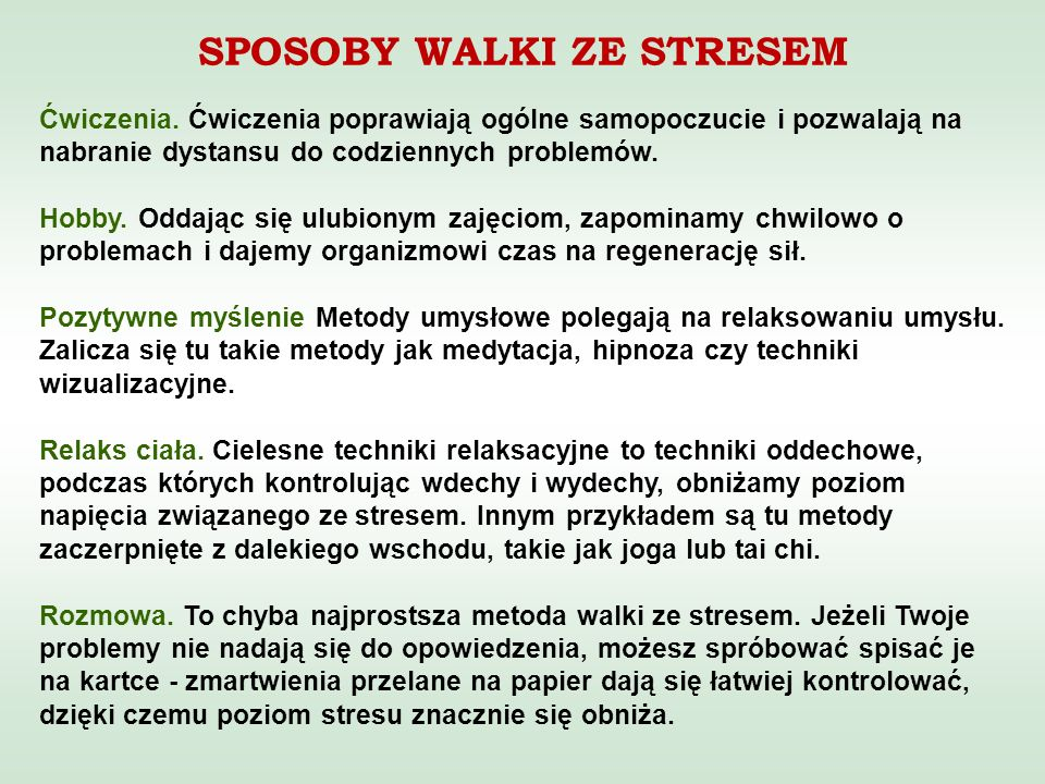SPOSOBY WALKI ZE STRESEM Ćwiczenia.