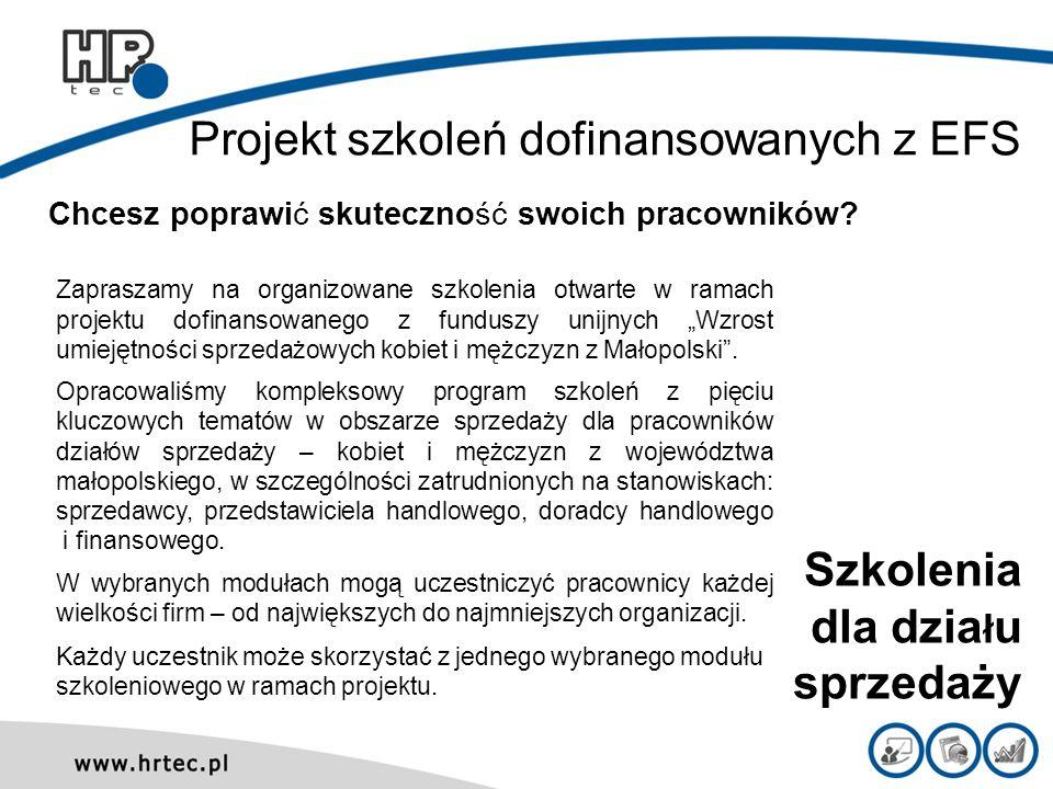 Projekt szkoleń dofinansowanych z EFS Zapraszamy na organizowane szkolenia otwarte w ramach projektu dofinansowanego z funduszy unijnych Wzrost umieję