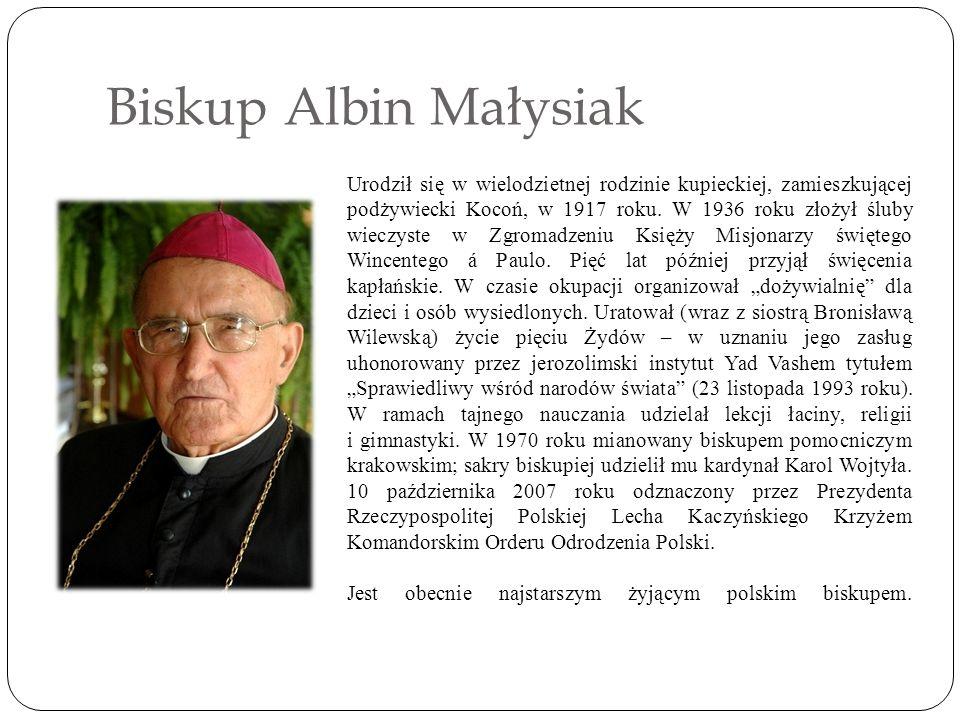 Biskup Albin Małysiak Urodził się w wielodzietnej rodzinie kupieckiej, zamieszkującej podżywiecki Kocoń, w 1917 roku.