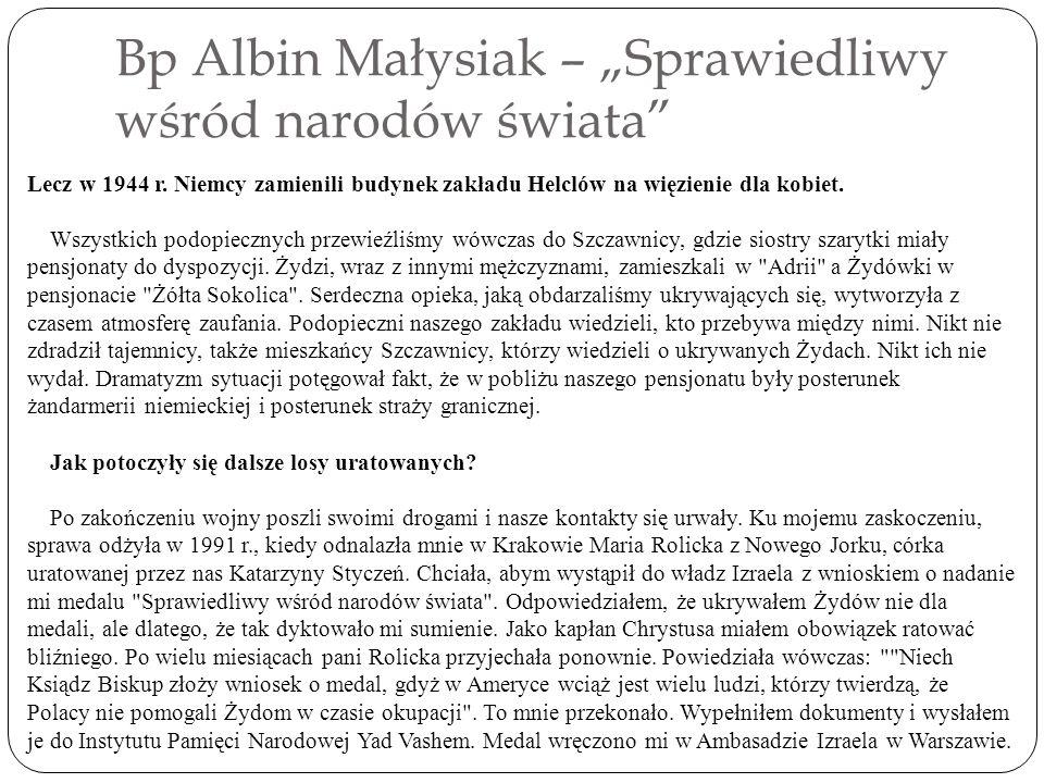Bp Albin Małysiak – Sprawiedliwy wśród narodów świata Lecz w 1944 r.