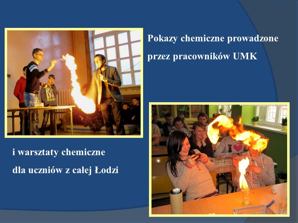 Pokazy chemiczne prowadzone przez pracowników UMK i warsztaty chemiczne dla uczniów z całej Łodzi
