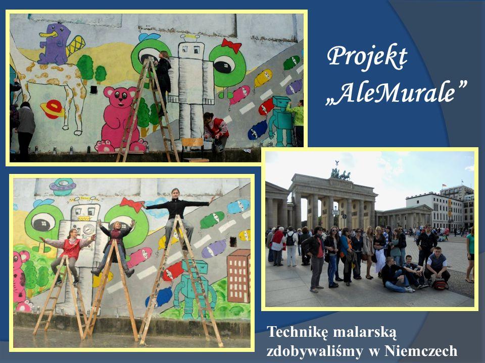 Projekt AleMurale Technikę malarską zdobywaliśmy w Niemczech