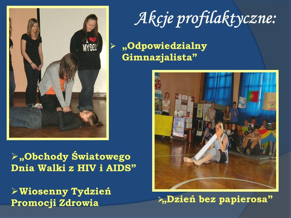 Akcje profilaktyczne: Odpowiedzialny Gimnazjalista Dzień bez papierosa Obchody Światowego Dnia Walki z HIV i AIDS Wiosenny Tydzień Promocji Zdrowia